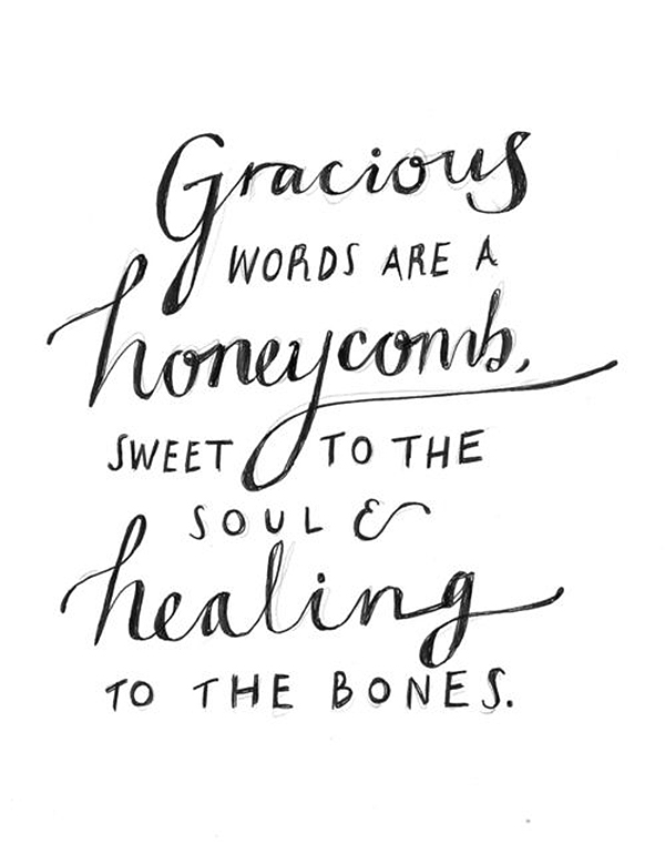 gracious words are a honeycomb quote